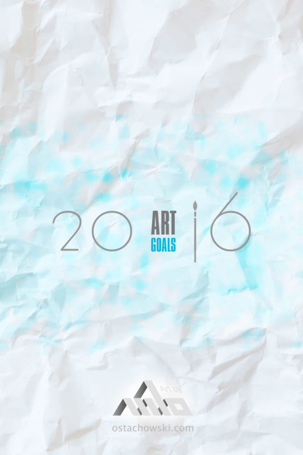 Art Goals for 2016
