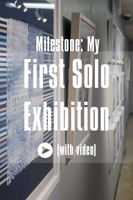 Milestone - My first Solo Exhibition