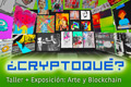 Cryptoqué? Group Exhibition in Madrid