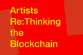 Publication of Artists ReThinking the Blockchain