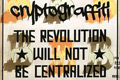 Cryptograffiti Solo Exhibition The Revolution Will Not Be Centralized