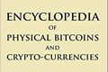 Encyclopedia of Physical Bitcoin and Crypto-Currencies by Elias Ahonen