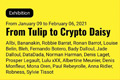 Group Exhibition: From Tulip to Crypto Daisy