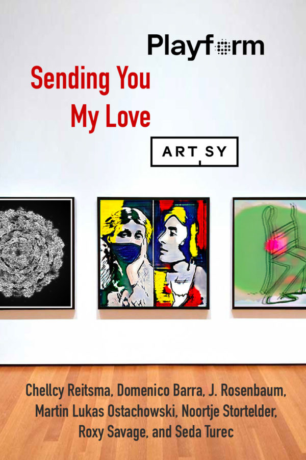 Sending You My Love - Playform Group Exhibtion