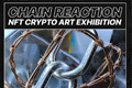 Group Exhibition: Chain Reactions