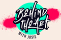 First Episode of Behind the Art with Josie Bellini